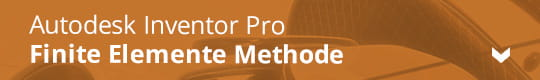 Autodesk Inventor Pro - Finite Elemente Methode
